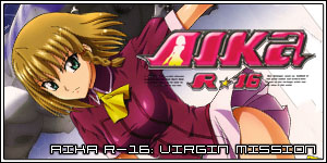 AIKa R-16: Virgin Mission