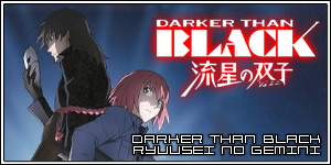 Darker Than Black - Ryuusei no Gemini