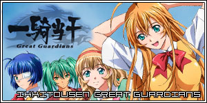 IkkiTousen Great Guardians