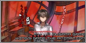 Ousama Game – King's Game The Animation